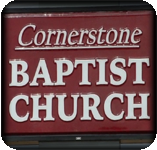 Cornerstone Baptist Church with Dr. Edward L. Wagner