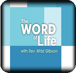 Word of Life with Rev. Mitzi Gibson